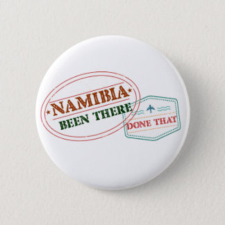 Namibia Been There Done That 2 Inch Round Button