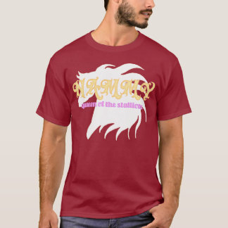 Nammy, Queen of the stallions T-Shirt