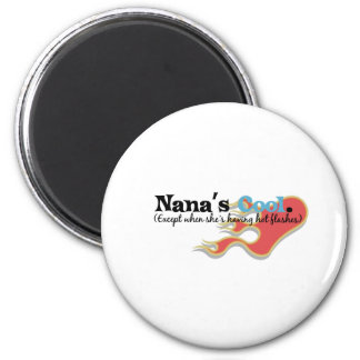 Nana has Hot Flashes Magnet