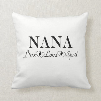 Nana - Live, Love, Spoil Throw Pillow