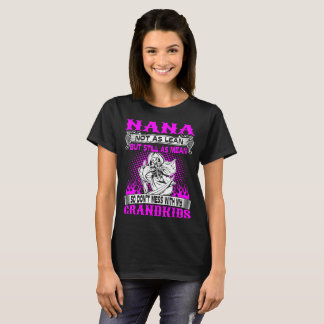 Nana Not Lean Still Mean Dont Mess With Grandkids T-Shirt