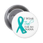 Nana - Teal Ribbon Ovarian Cancer 2 Inch Round Button