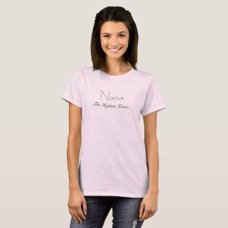 Nana the highest honor T-Shirt
