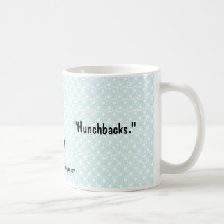 "Nana-ware ""Hunchbacks"" Coffee Mug"