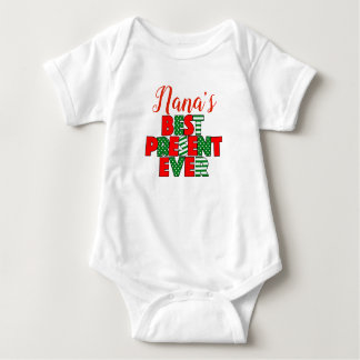 Nana's Best Present Ever Red and Green Christmas Baby Bodysuit