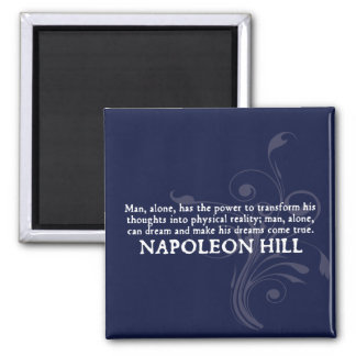 Napoleon Hill 'Thoughts and Dreams' Quote Magnet