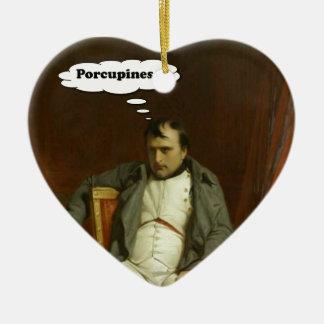 Napoleon Thinks About Porcupines Ceramic Ornament