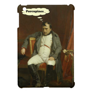 Napoleon Thinks About Porcupines iPad Mini Cases