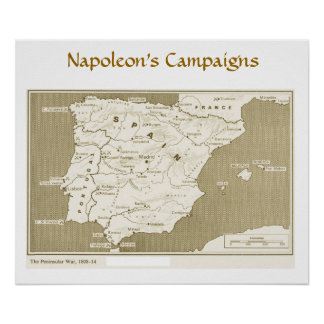 Napoleon's Campaigns, Peninsular War 1808-1814 Poster
