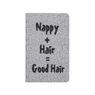 Nappy is Good Hair Journal