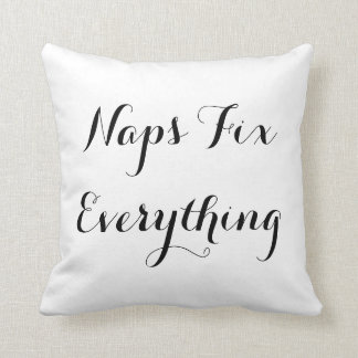 Naps Fix Everything Overstuffed Throw Pillow