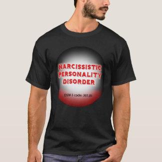 Narcissistic Personality Disorder T-shirt
