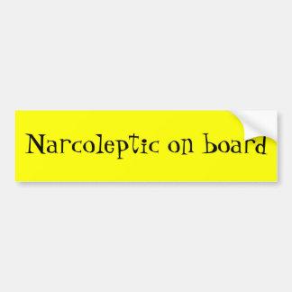 Narcoleptic on board bumper sticker