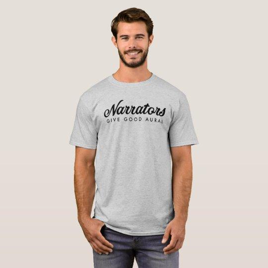 Narrators Give Good Aural mens basic t web T-Shirt