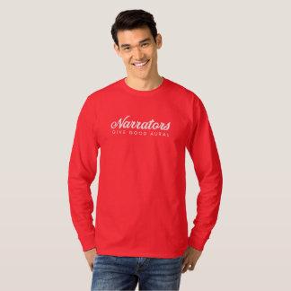 Narrators Give Good Aural Mens long sleeve T T-Shirt