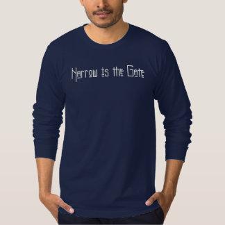 Narrow is the Gate Tshirts