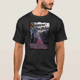 'Narrow The Road' T-Shirt, Black T-Shirt