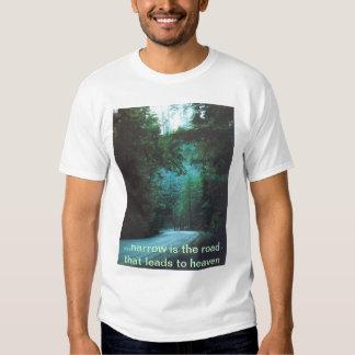 narrow way to heaven t-shirt