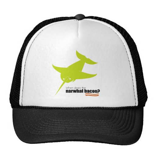 Narwhal Bacon? Trucker Hats
