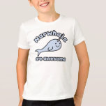Narwhals Are Awesome T-Shirt