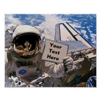 NASA Astronaut Holding Sign - Add Custom Text