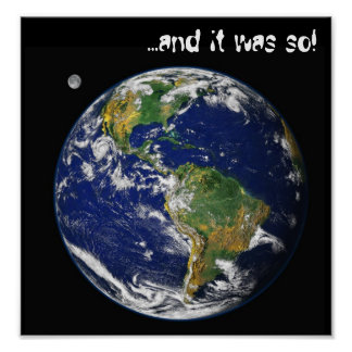 Nasa blue marble earth, ...and it was so! Poster