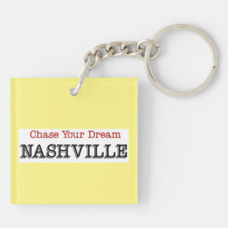 Nashville Chase Your Dream Keychain