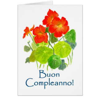Nasturtiums Birthday Card - Italian Greeting