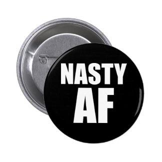 Nasty AF Badge Pin Button