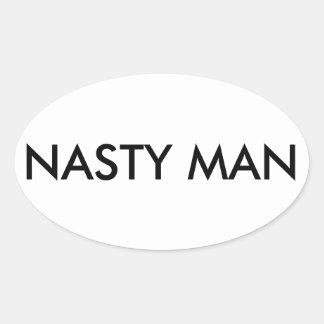 Nasty Man Oval Sticker