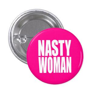 """""""NASTY WOMAN"""" 1 INCH ROUND BUTTON"""