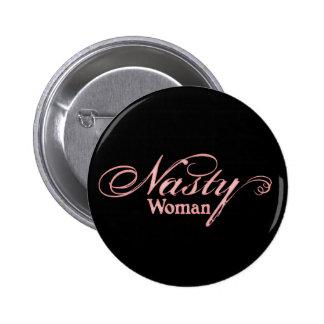 Nasty Woman 2 Inch Round Button