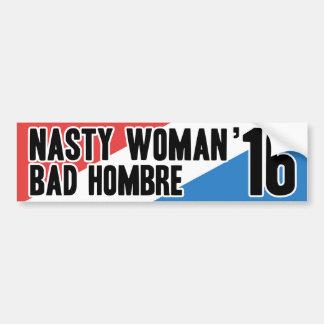 Nasty Woman - Bad Hombre '16 Bumper Sticker