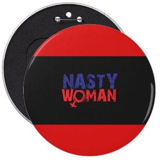Nasty Woman Button