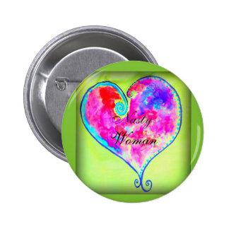 nasty woman heart 2 inch round button