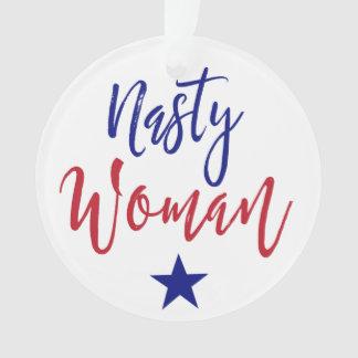 Nasty Woman Ornament