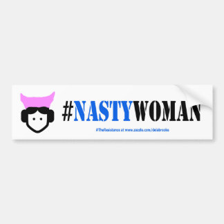 Nasty Woman Resistance Bumper Sticker