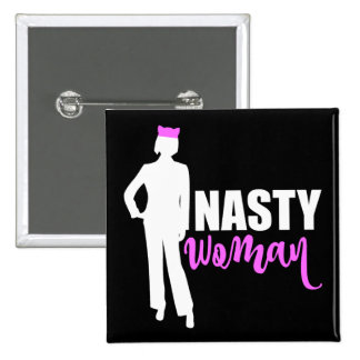 Nasty Woman Silhouette and Pink Pussy Cat Hat 2 Inch Square Button