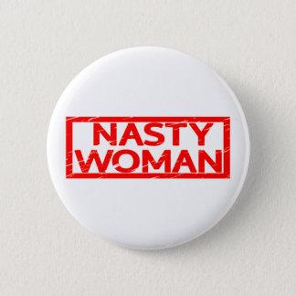 Nasty Woman Stamp 2 Inch Round Button