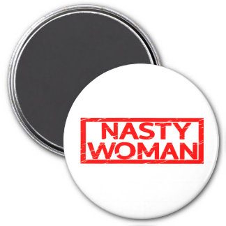 Nasty Woman Stamp Magnet