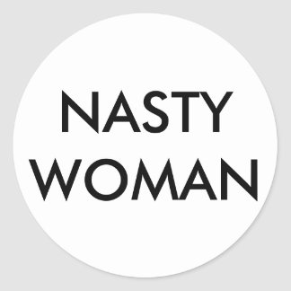 NASTY WOMAN Stickers