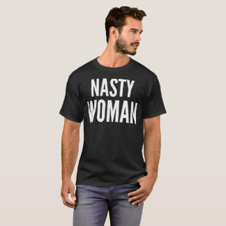 Nasty Woman Typography T-Shirt
