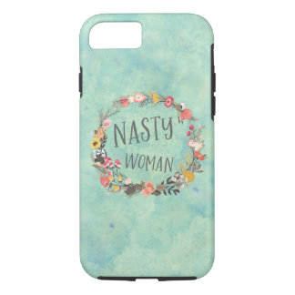 Nasty Woman Whimsical Floral Wreath Typograpy iPhone 8/7 Case