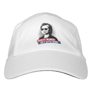 Nasty Women Get S--- Done -- Presidential Election Hat