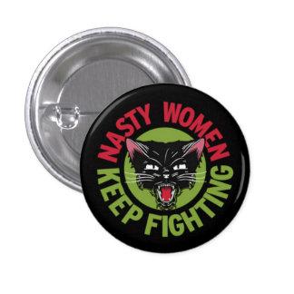 Nasty Women Keep Fighting Button