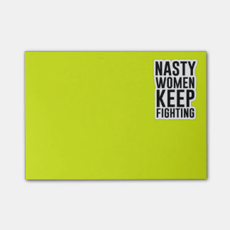 Nasty Women Keep Fighting Post-It's Post-it® Notes