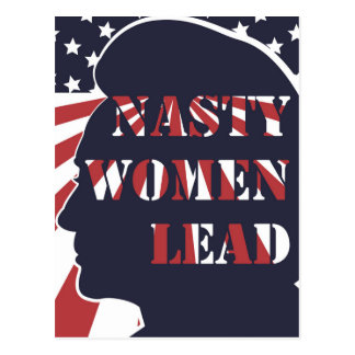 Nasty Women Lead Political Democratic Feminism Postcard