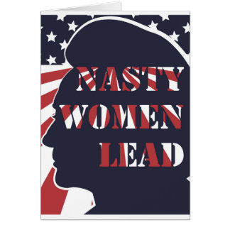 Nasty Women Lead Political Poster Greeting Card