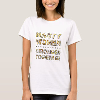 NASTY WOMEN T-Shirt