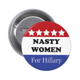 Nasty Women Vote For Hillary 2 Inch Round Button